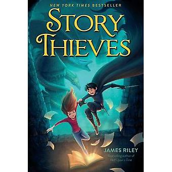 Story Thieves by James Riley - 9781481409209 Book