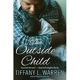 The Outside Child by The Outside Child - 9781496708755 Book