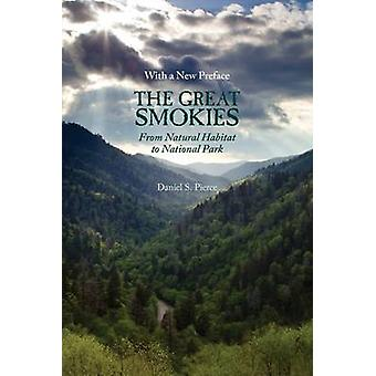 The Great Smokies - From Natural Habitat to National Park (Updated ed)
