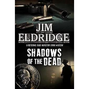 Shadows of the Dead by Shadows of the Dead - 9781780295770 Book