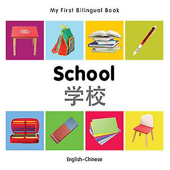 My First Bilingual Book - School by Milet - 9781840598926 Book