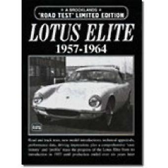 Lotus Elite 1957-1964 Limited Edition by R. M. Clarke - 9781855205475