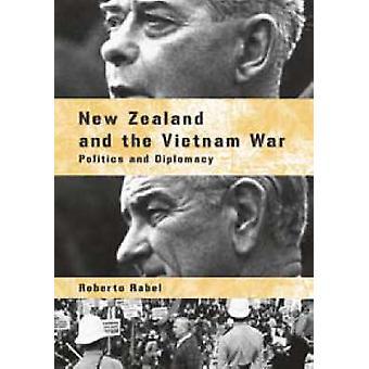 Nya Zeeland och Vietnamkriget - politik och diplomati av Roberto Ra