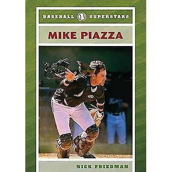 Mike Piazza door Nick Friedman - 9780791094938 boek