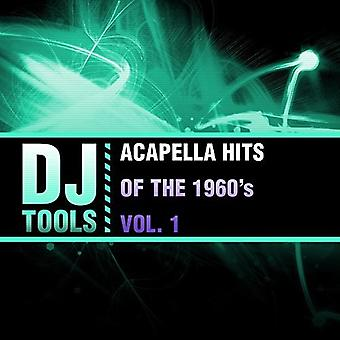 DJ Tools - Acapella Hits de los años 60 Vol. 1 [CD] USA importar