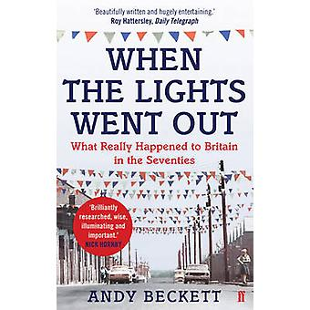 When the Lights Went Out - Britain in the Seventies (Main) by Andy Bec