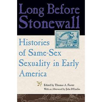 Længe før Stonewall - historier af samme køn seksualitet i tidlige Ameri