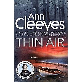 Thin Air - (série 6 de Shetland) (éd. marché principal) de Ann Cleeves - 9781