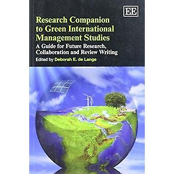 Research Companion to Green International Management Studies - A Guide