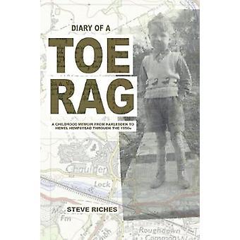 Dagboek van een teen Rag - de memoires van een jeugd van Harlesden aan Hemel Hempst