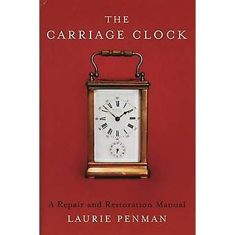 Reiseuhr - eine Reparatur und Wiederherstellung manuell durch Laurie Penman