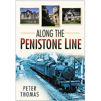 Along the Penistone Line by Peter Thomas - 9780750946193 Book