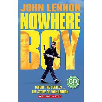 John Lennon - Nowhere Boy by Paul Shipton - 9781407170015 Book