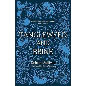 Tangleweed and Brine by Tangleweed and Brine - 9781912417117 Book