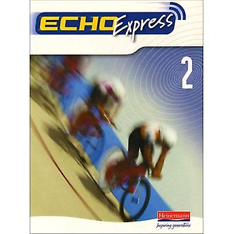 Echo 2 Express: Livre de l'élève