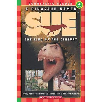 Dinosaurus met de naam Sue: De vondst van de eeuw (niveau 4) (Hallo lezer! Wetenschap: Niveau 4)