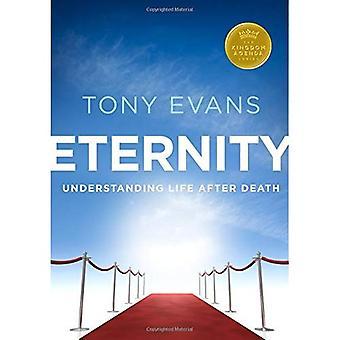 Eternity: Understanding Life After Death (Kingdom Agenda)