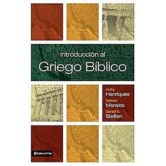 INTRODUCCION Al Griego Biblico
