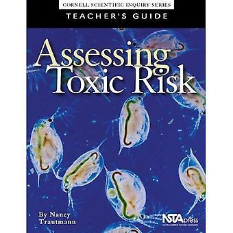 Assessing Toxic Risk