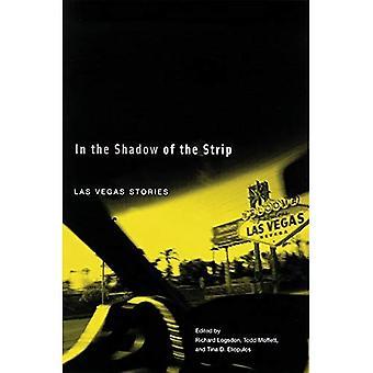 In the Shadow of the Strip: Las Vegas Stories (Western Literature Series)
