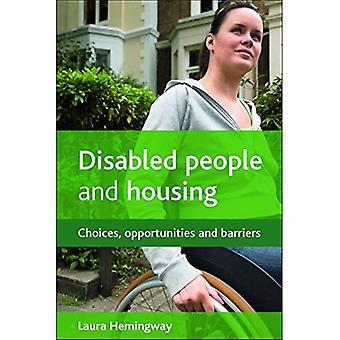 Funktionshindrade och bostäder: val, möjligheter och hinder