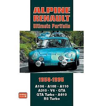 Alpine Renault Ultimate Portfolio 1958-1995 [Illustrated]
