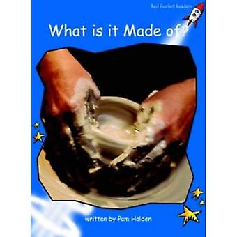What is it Made Of?: Level 3: Early (Red Rocket Readers: Non-fiction Set B)