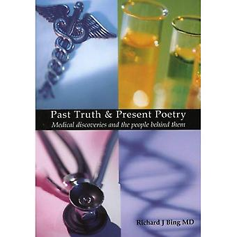 Past Truth and Present Poetry : Medical Discoveries and the People Behind Them
