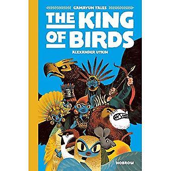 The King of Birds - The Gamayun Tales 1 (Hardback)