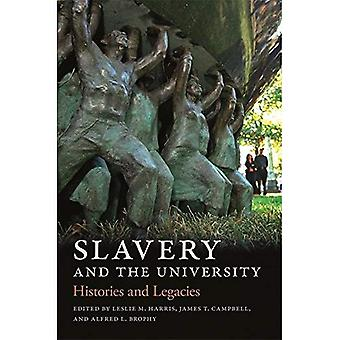 Slavery and the University:� Histories and Legacies