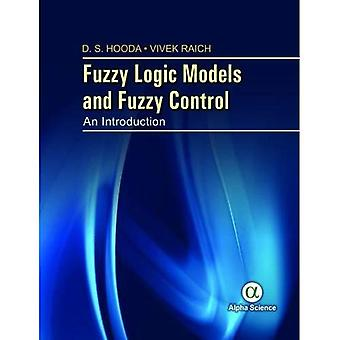 Fuzzy Logic Models and Fuzzy Control: An Introduction