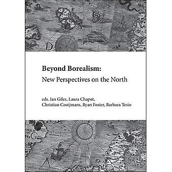 Beyond Borealism: New Perspectives on the North: 2016