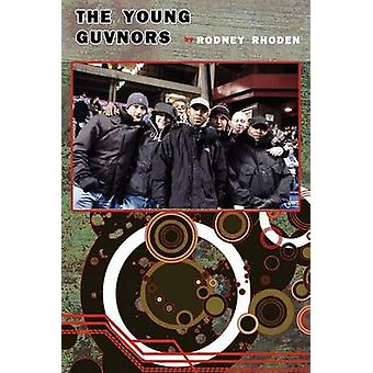 The Young Guvnors by Rhoden & Rodney