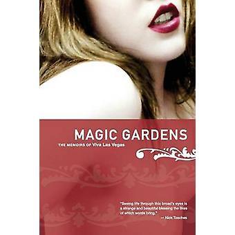Magic Gardens de memoires van Viva Las Vegas door Las Vegas & Viva
