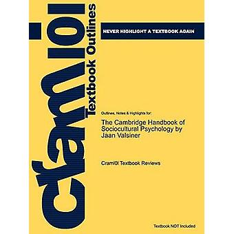 Studyguide for the Cambridge Handbook of Sociocultural Psychology by Valsiner Jaan ISBN 9780521670050 by Cram101 Textbook Reviews