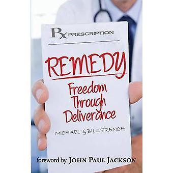 Rimedio di libertà attraverso la liberazione dai francesi & Michael B.