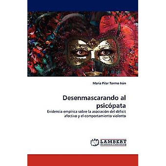 Desenmascarando Al Psicopata by Tormo Irn & Mara Pilar