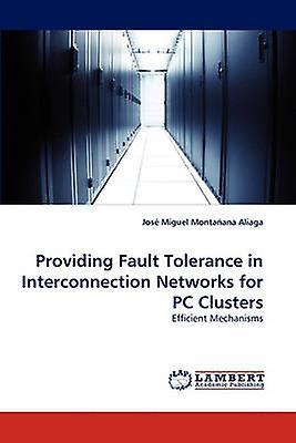 Providing Fault Tolerance in Interconnection Networks for PC Clusters by Montaana Aliaga & Jos Miguel