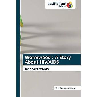 Wormwood A Story about HIVAIDS by Kagimu Kalungi & Schofields