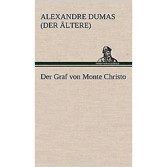 Der Graf Von Monte Cristo de Dumas Der Ltere & Alexandre