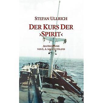 Der Kurs Der Spirit by Ullrich & Stefan