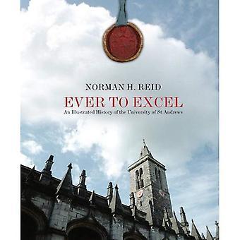 Siempre a Excel: una historia ilustrada de la Universidad de St Andrews