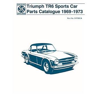 Triumph TR6 Sports Car Parts Catalogue: Part No. 517785/A