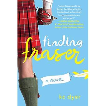 Finding Fraser by K. C. Dyer - 9780399584367 Book