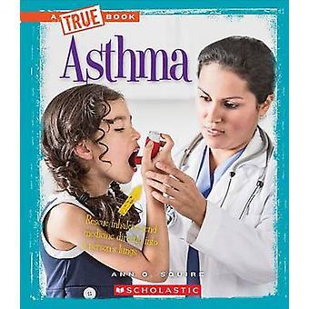 Asthma by Ann O Squire - 9780531215210 Book
