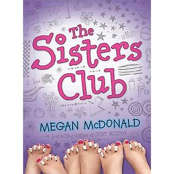 The Sisters Club by Megan McDonald - 9780763632519 Book