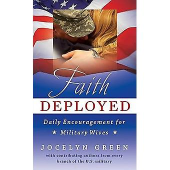 Faith Deployed - Daily Encouragement for Military Wives by Jocelyn Gre