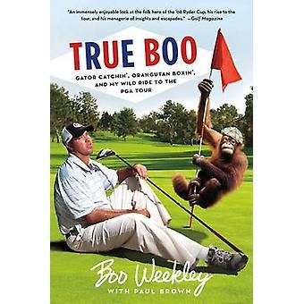 True Boo - Gator Catchin' - Orangutan Boxin' - and My Wild Ride to the