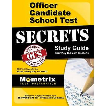 Officer Candidate School Test Secrets Study Guide - Ocs Test Review fo