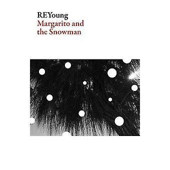 Margarito and the Snowman by Reyoung - 9781628971446 Book